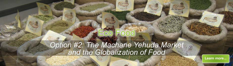 Machane Yehuda Market and the Globalization of Food